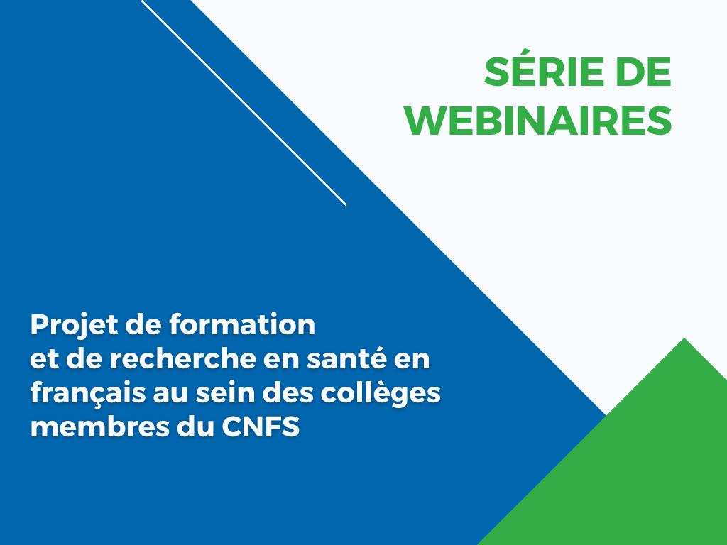 Série de webinaires sur la recherche en santé en français au sein des collèges membres du CNFS