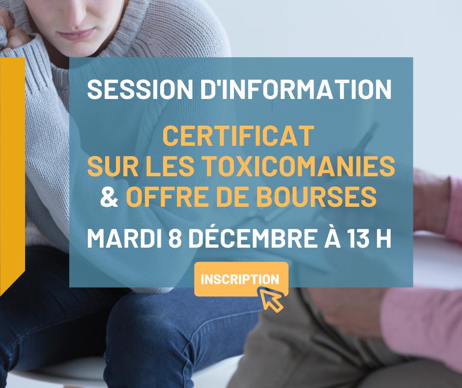 Session d'information – Certificat sur les toxicomanies /Offre de bourses