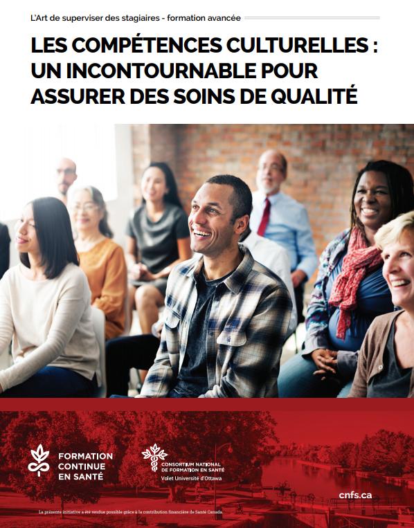 Les compétences culturelles : un incontournable pour assurer des soins de qualité – Atelier jusqu'au 31 août